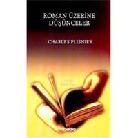Roman Üzerine Düşünceler-Charles Plisnier