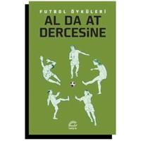 Al Da At Dercesine (Futbol Öyküleri)-Kolektif