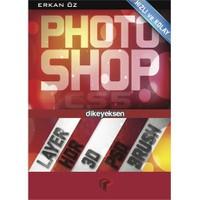 Hızlı ve Kolay Photoshop CS5 - Erkan Öz