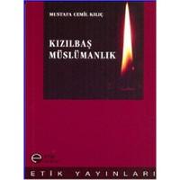 Kızılbaş Müslümanlık - Mustafa Cemil Kılıç