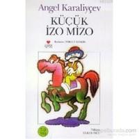 Küçük Izo Mızo-Angel Karaliyçev