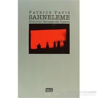 Sahneleme Kültürler Kavşağında Tiyatro-Patrice Pavis