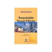 Sosyolojide Temel Fikirler-Martin Slattery