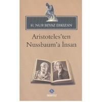 Aristotelesten Nussbauma İnsan-H. Nur Beyaz Erkızan