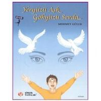 Yeryüzü Aşk Gökyüzü Sevda - Mehmet Güler