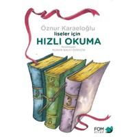 Liseler İçin Hızlı Okuma-Öznur Karaeloğlu