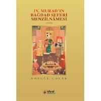 4.Murad'In Bağdad Seferi Menzilnamesi (1638)-Songül Çolak