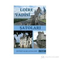Loire Vadisi Şatoları