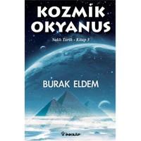 Kozmik Okyanus - Burak Eldem