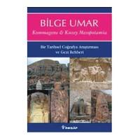 Kommagene & Kuzey Mesopotamia - Bilge Umar