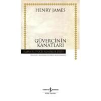 Güvercinin Kanatları - Henry James