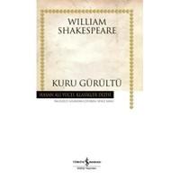 Kuru Gürültü-William Shakespeare