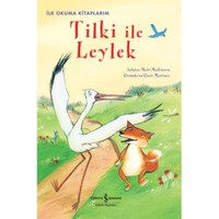Tilki İle Leylek - İlk Okuma Kitaplarım