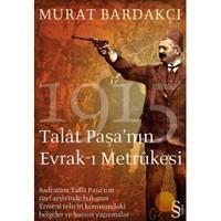 Talat Paşa'nın Evrak-ı Metrukesi 1915