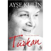 Türkan - Tek Ve Tek Başına - Ayşe Kulin