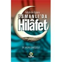 Osmanlı'da Hilafet