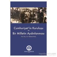 Cumhuriyet'İn Kuruluşu Ve Bir Milletin Aydınlanması