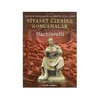 Siyaset Üzerine Konuşmalar-Niccolo Machiavelli