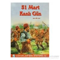 31 Mart Kanlı Gün-Mehmet Hengirmen
