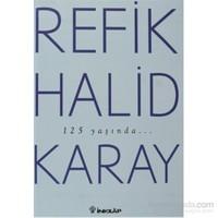 Refik Halid Karay'Dan Türk Edebiyatı'Nın En Seçkin Eserleri 2-Refik Halid Karay