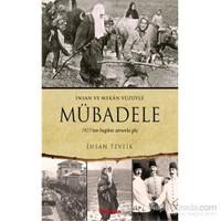 Mübadele (1923'ten bugüne zorunlu göç)