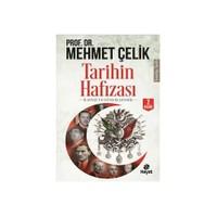 Tarihin Hafızası-Mehmet Çelik