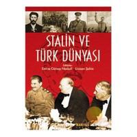 Stalin Ve Türk Dünyası