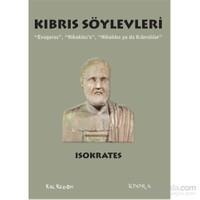 """Kıbrıs Söylevleri – """"Evagoras"""", """"Nikokles'e"""", """"Nikokles ya da Kıbrıslılar"""""""