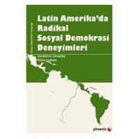 Latin Amerika'Da Radikal Sosyal Demokrasi Deneyimleri-Steve Ludlam