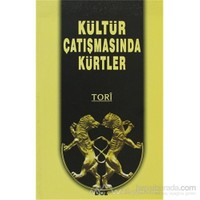 Kültür Çatışmasında Kürtler - Mehmet Kemal Işık