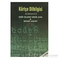 Kürtçe Dilbilgisi (Kurmanci)-Emir Celadet Bedir Xan