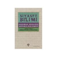 Siyaset Bilimi - (Kavramlar, İdeolojiler, Disiplinler Arası İlişkiler) (Ciltli)