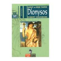 Şarap Ve Neşe Tanrısı Dionysos