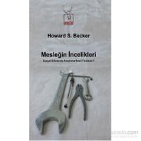 Mesleğin İncelikleri-Howard S. Becker