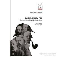 Durkheim Öldü! Sherlock Holmes Sosyolojik Teoriye Giriyor