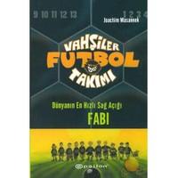 Vahşiler Futbol Takımı 8 - Dünyanın En Hızlı Sağ Açığı Fabı