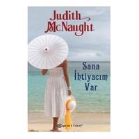 Sana İhtiyacım Var - Judith McNaught
