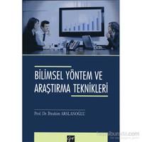 Bilimsel Yöntem Ve Araştırma Teknikleri - İbrahim Arslanoğlu