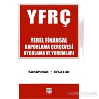Yerel Finansal Raporlama Çerçevesi Uygulama Ve Yorumları