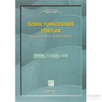 Özbek Türkçesinde Edatlar - Kaynakları, Ses ve Şekil Özellikleri