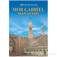 Mor Gabriel Manastırı-Yakup Bilge