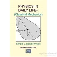 Physics İn Daily Life Simple College Physics I-Murat Uhrayoğlu