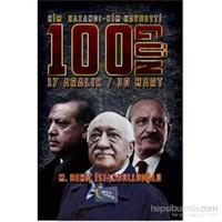 Kim Kazandı Kim Kaybetti 100 Gün-M. Behiç İstanbulluoğlu