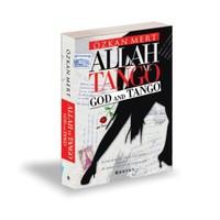Allah Ve Tango - God And Tango-Özkan Mert