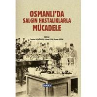 Osmanlıda Salgın Hastalıklarla Mücadele