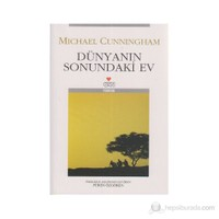 Dünyanın Sonundaki Ev-Michael Cunningham