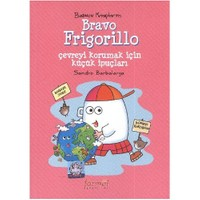 Başucu Kitaplarım: Bravo Frigorillo - Sandro Barbalarga