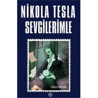 Sevgilerimle - Nikola Tesla