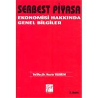 Sermaye Piyasa Ekonomisi Hakkında Genel Bilgiler