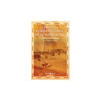 Osmanlı Hakimiyetinde Arap Toprakları-Jane Hathaway